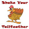 Shake Your Tailfeather!